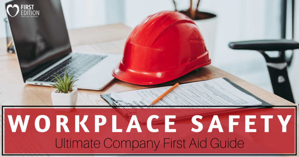 Workplace Safety - Ultimate Company First Aid Guide Image