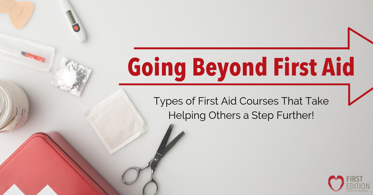Going Beyond First Aid Types of First Aid Courses Image