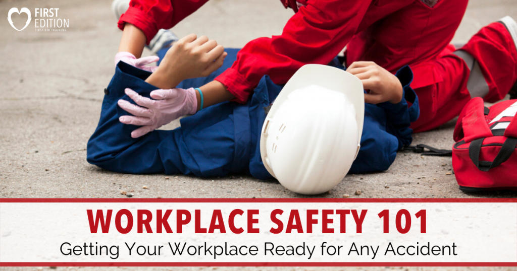 Workplace Safety 101 - Getting Ready for Any Accident Image