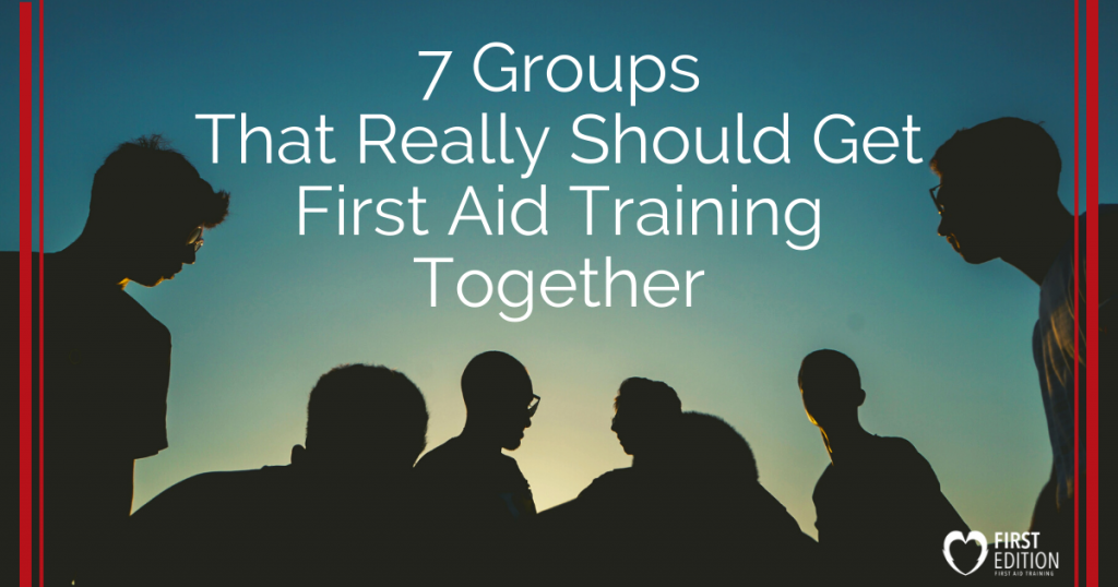 group of people with text about First Aid Training groups